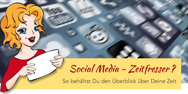 Social Media – Zeitfresser oder geniales Marketing-Tool?