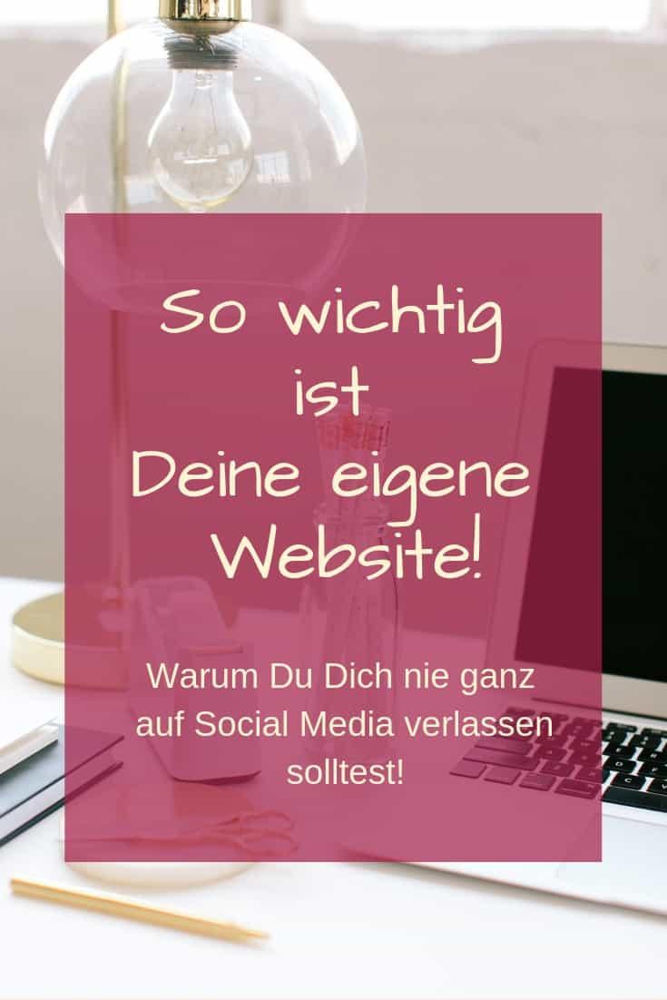 So wichtig ist Deine eigene Website