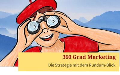 360 Grad Marketing – Strategie mit Rundum-Blick