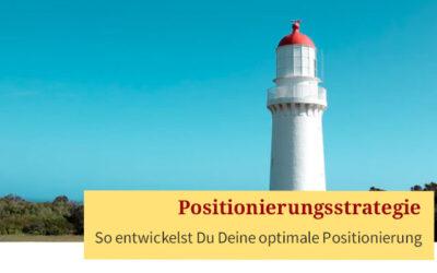 Die optimale Positionierungsstrategie für Dein Business