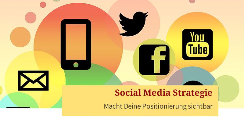 Social Media Strategie als Tool zur Positionierung