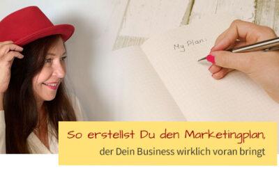 So erstellst Du einen Marketingplan, der Dein Business wirklich voranbringt