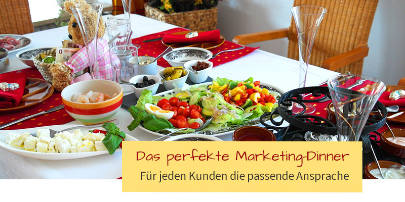 "Das ""perfekte Marketing-Dinner"""